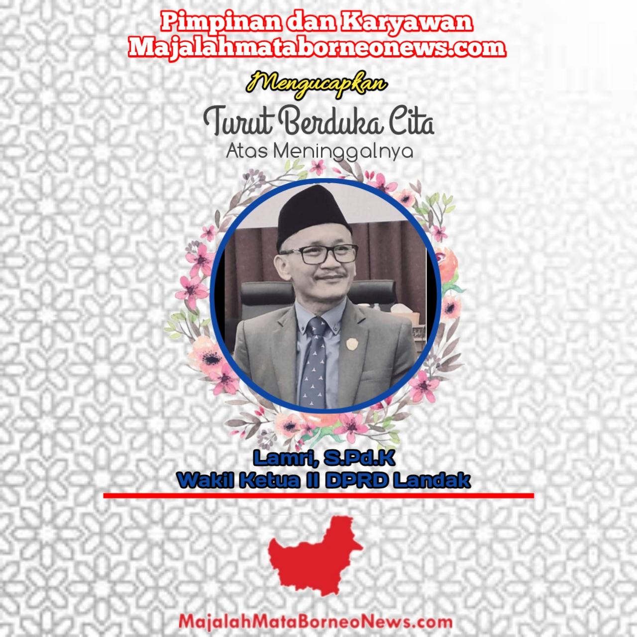 Kabar Duka, Wakil Ketua II DPRD Landak Tutup Usia